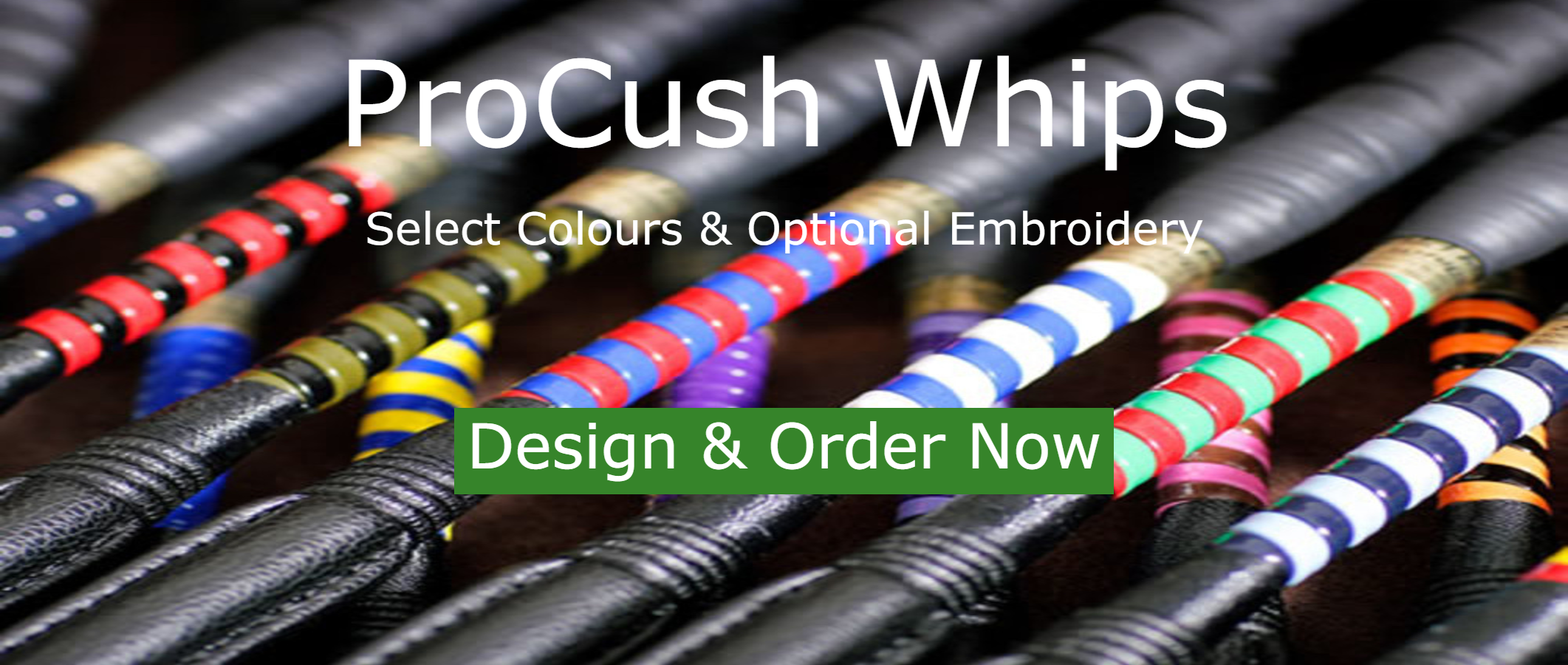 Customise Pro-Cush Whips